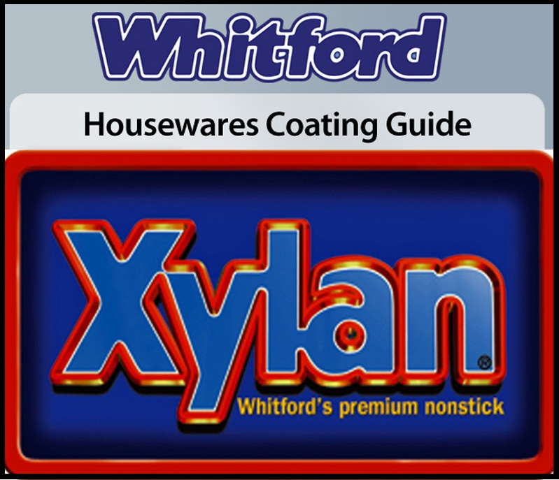 thương hiệu Whitford sản xuất thế hệ lớp phủ Xylan