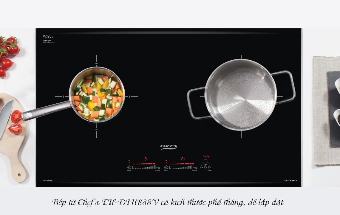 Kích thước bếp Chefs DIH 888V phổ thông, phù hợp với đa số gia đình