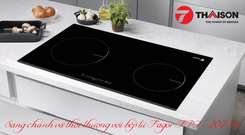 Bếp từ đôi Fagor FPI2073S phù hợp không gian bếp nhỏ, gia đình ít người