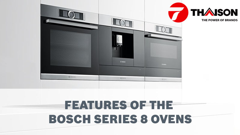 Lò nướng Bosch Series 8 của Đức