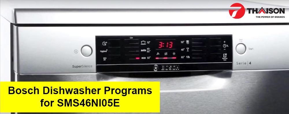 Hướng dẫn sử dụng máy rửa bát Bosch SMS46NI05E